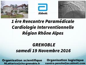1ère Rencontre Paramédicale de Cardiologie Interventionnelle  Région Rhône Alpes