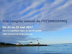 43ème Congrès de l'OTIMROEPMQ